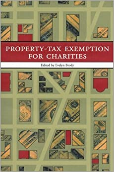 Book Property-Tax Exemption for Charities: Mapping the Battlefield by Evelyn Brody (2002-04-15)