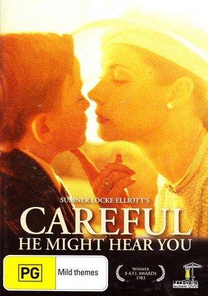Careful, He Might Hear You
