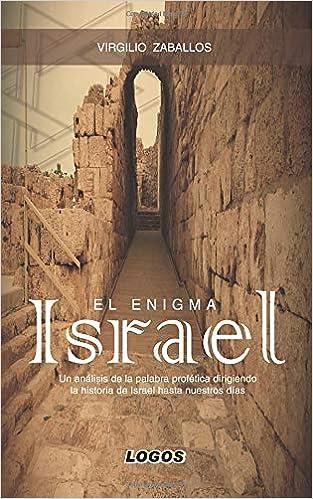 El Enigma Israel: Amazon.es: Zaballos, Virgilio: Libros