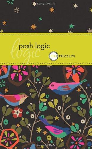 Posh Logic: 100 Puzzles