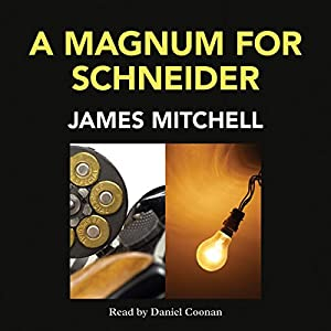 A Magnum for Schneider Audiobook