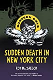 Download Sudden Death in New York City (Screech Owls) in PDF ePUB Free Online