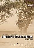 OFFENSIVE ECLAIR AU MALI (+DVD)