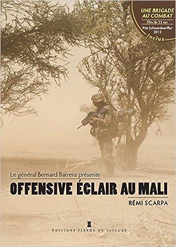 finest selection fd1eb a2b60 Amazon.fr - OFFENSIVE ECLAIR AU MALI (+DVD) - SCARPA REMI - Livres
