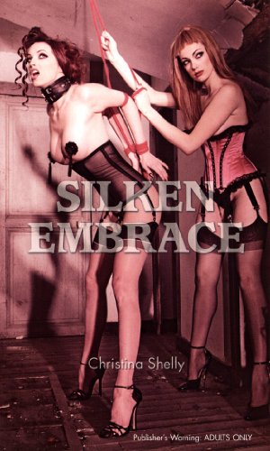 silken slavery shelly christina