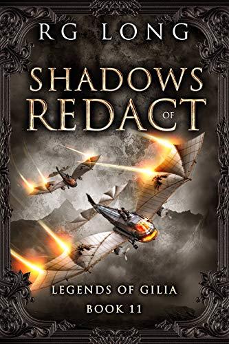 Shadows of Redact (Legends of Gilia Book 11)
