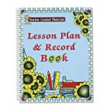 Teacher Created Resources Products - Teacher Created Resources - Sunflowers Lesson Plan & Record Book With Weekly Planner, 160 Pages, 8-1/2 x 11 - Sold As 1 Each - Weekly lesson pages and class record sheets cover seven subjects for two 20-week semesters.