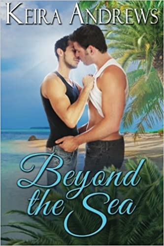 Amazon Fr Beyond The Sea Lgbt Romance Keira Andrews