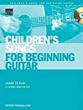 img - for Children's Songs for Beginning Guitar: Learn to Play 15 Favorite Songs for Kids book / textbook / text book