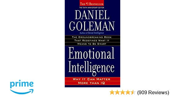 Emotional intelligence why it can matter more than iq daniel emotional intelligence why it can matter more than iq daniel goleman 9780553383713 amazon books fandeluxe Gallery