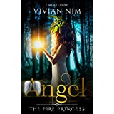 Romance: Angel-The Fire Princess: Vampire, Werewolf, Shifter, Fantasy Romance (Witches, Wizard Romance)