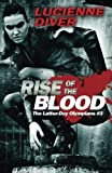 Rise of the Blood (Latter-day Olympians) (Volume 3)