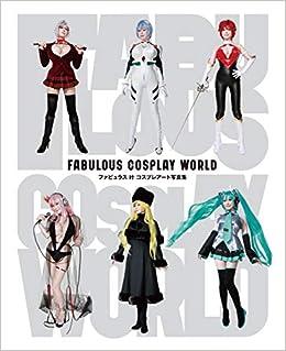 9826babae48e5 Amazon.com: Fabulous Kano Cosplay World (Japanese Edition ...