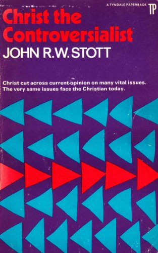Image of Christ the Controversialist: A study in some essentials of evangelical religion