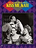 Kiss Me, Kate (Vocal Selections), Alfred Publishing Staff, 0739073125