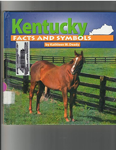 Kentucky Facts and Symbols (The States & Their Symbols (Before 2003))