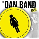 The Dan Band Live
