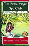 The Extra Virgin Spy Club, Stephen McCarthy, 1492351938