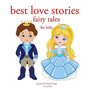 Best Love Stories: Fairy Tales for Kids | Livre audio
