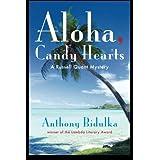 Aloha, Candy Heartsby Anthony Bidulka