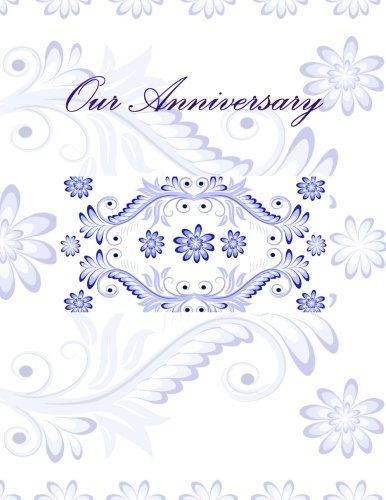 Our Anniversary: Anniversary Guest Book ebook