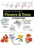 img - for How to Draw: Flowers & Trees in Simple Steps book / textbook / text book