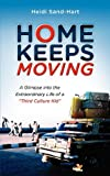 Home Keeps Moving, Heidi Sand-Hart, 1581581718
