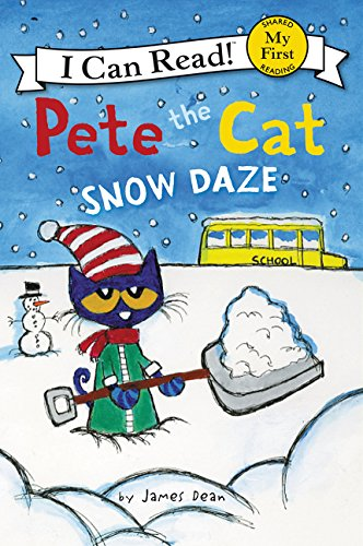 Pete the Cat: Snow Daze (My First I Can Read) (Harper Collins Pete The Cat Saves Christmas)