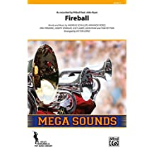 Fireball - As Recorded by Pitbull Featuring John Ryan - Words and music by Andreas Schuller, Armando Perez, Eric Frederic, Joseph Spargur, Ilsey Juber, John Ryan, and Tom Peyton [Pitbull] / arr. Victor LÛpez - Conductor Score & Parts