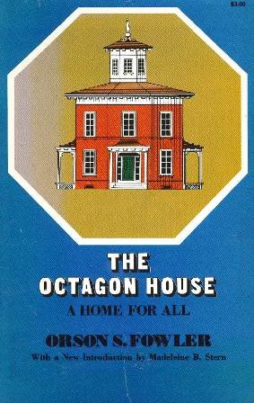 The Octagon House: A Home for All