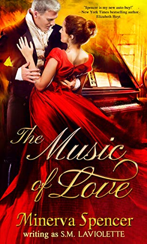The Music of Love (The Academy of Love Series Book 1) by [Spencer, Minerva, LaViolette, S.M.]