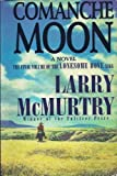 Comanche Moon, Larry McMurtry, 0786213922