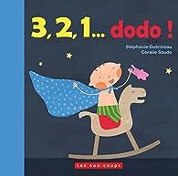 3, 2, 1... dodo ! par Stéphanie Guérineau