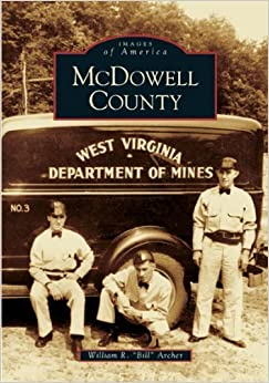 McDowell County (WV) (Images of America) by William R.
