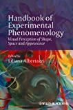 Handbook of Experimental Phenomenology, Liliana Albertazzi, 1119954681