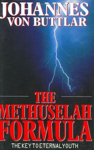 The Methuselah Formula by Johannes Von Buttlar (1995-10-01)