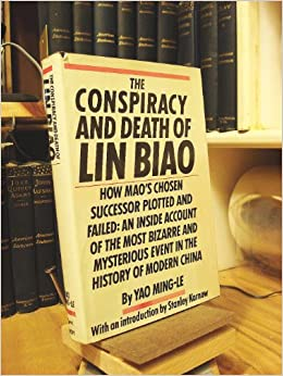 The Conspiracy and Death of Lin Biao