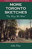 img - for More Toronto Sketches: The Way We Were book / textbook / text book