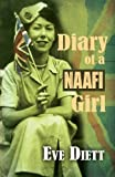 The Diary of a Naafi Girl by Eve Diett (2012-11-28)