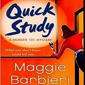 Quick Study: A Murder 101 Mystery, Book 3 | Maggie Barbieri