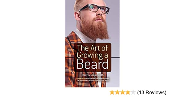 The art of growing a beard kindle edition by marvin grosswirth the art of growing a beard kindle edition by marvin grosswirth albert siringo edward whitehead humor entertainment kindle ebooks amazon fandeluxe Image collections