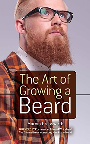 The art of growing a beard kindle edition by marvin grosswirth the art of growing a beard by grosswirth marvin fandeluxe Image collections