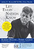 Let Every Nation Know, Robert Dallek and Terry Golway, 1402209223