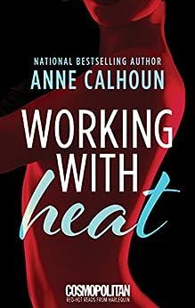 Working Heat Anne Calhoun ebook