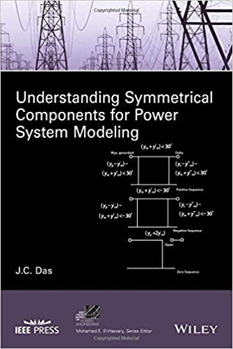 Understanding symmetrical components for power system modeling ieee understanding symmetrical components for power system modeling ieee press series on power engineering j c das 9781119226857 amazon books fandeluxe Images