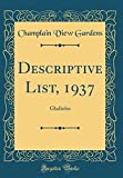 Amazon / Forgotten Books: Descriptive List, 1937 Gladiolus Classic Reprint (Champlain View Gardens)