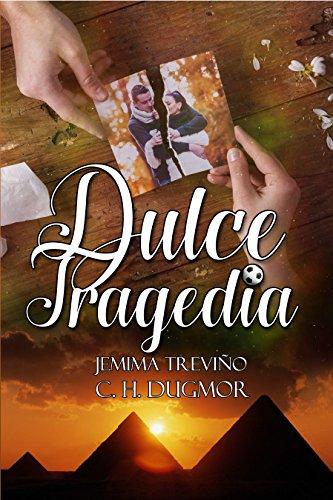 Dulce Tragedia (Spanish Edition) by [Dugmor, C. H., Treviño, Jemima]