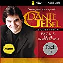 Serie Inspiración: Los mejores mensajes de Dante Gebel [Inspiration Series: The Best Messages of Dante Gebel] Speech by Dante Gebel Narrated by  uncredited