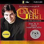 Serie Inspiración: Los mejores mensajes de Dante Gebel [Inspiration Series: The Best Messages of Dante Gebel] | Dante Gebel