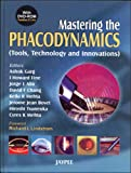 Mastering the phacodynamics (tools, technology and innovations) with dvd rom by Garg, , 8180618994